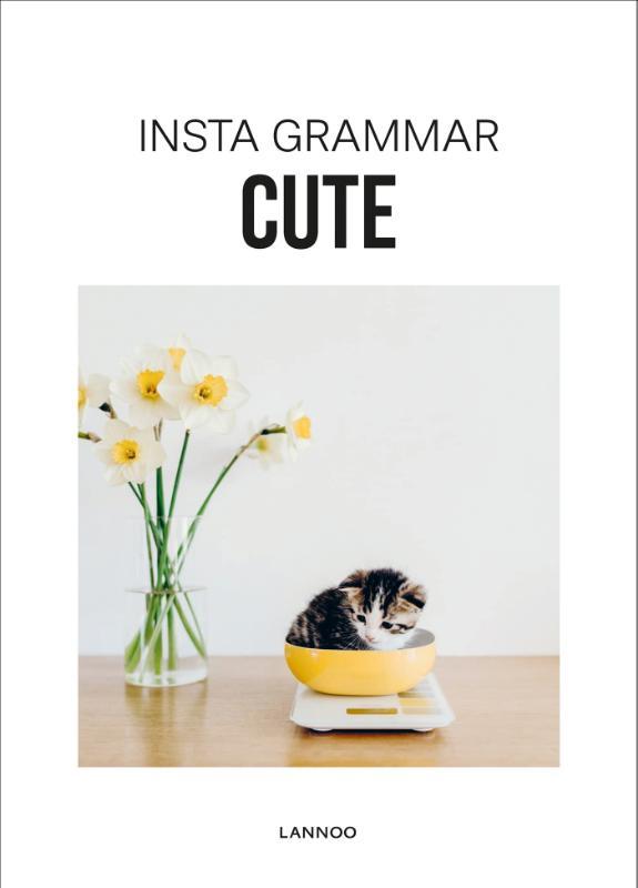Irene Schampaert,Insta Grammar Cute