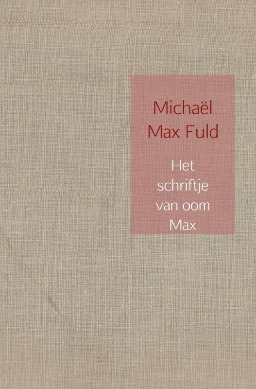 Michaël Max Fuld,Het schriftje van oom Max
