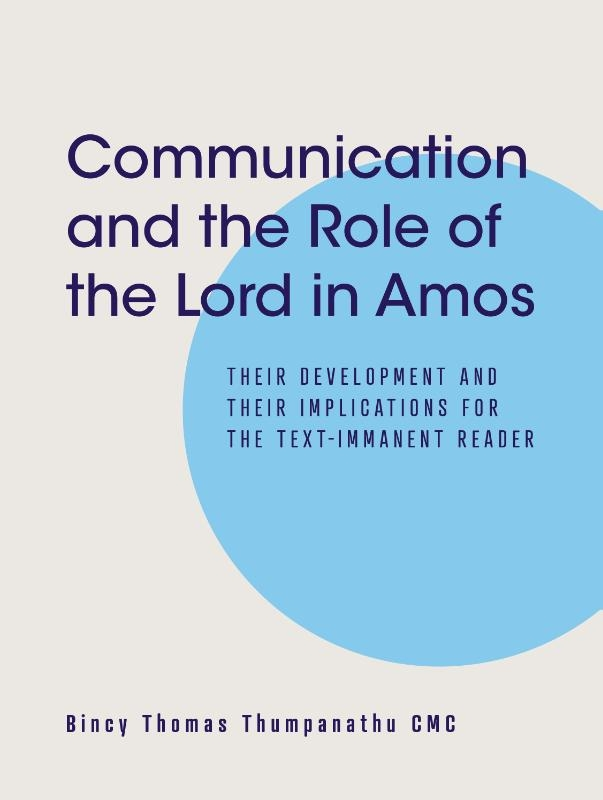 Bincy Thomas Thumpanathu,Communication and the Role of the Lord in Amos