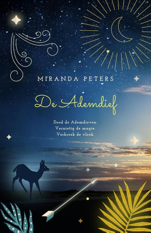 Miranda Peters,De Ademdief