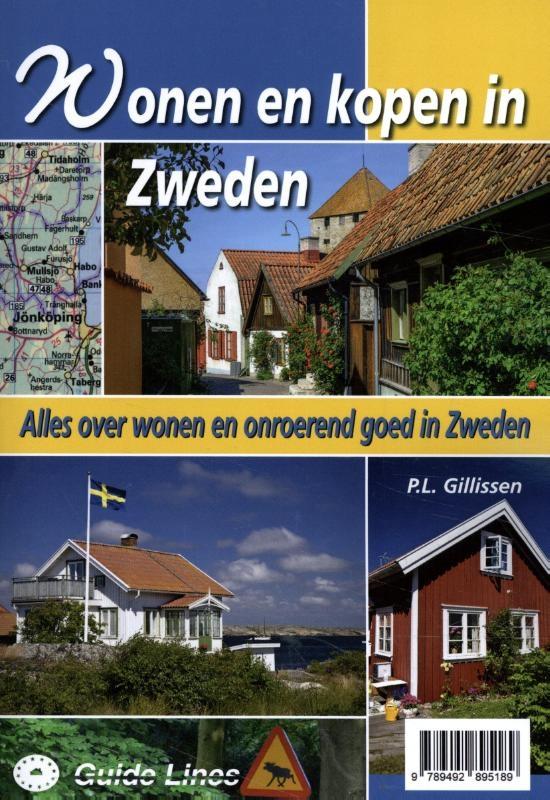 Peter Gillissen,Wonen en kopen in Zweden