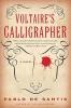 Santis, Pablo De,Voltaire`s Calligrapher