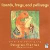 Florian, Douglas,Lizards, Frogs, And Polliwogs