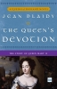 Plaidy, Jean,The Queen`s Devotion