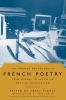 The Anchor Anthology of French Poetry from Nerval to Valery in English Translation,From Nerval to Valery, in English Translation