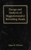 Williams, Edgar M.,Design and Analysis of Magnetoresistive Recording Heads