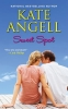 Angell, Kate,Sweet Spot