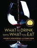 Dornenburg, Andrew            ,  Page, Karen                   ,  Sofronski, Michael,What to Drink with What You Eat