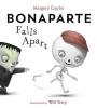 Cuyler, Margery,Bonaparte Falls Apart