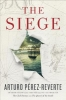 Perez-Reverte, Arturo,The Siege
