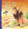 Parker, Amy,Thank You, God, for Daddy
