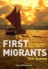 Bellwood, Peter,First Migrants