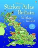 Turnbull, Stephanie,Usborne Sticker Atlas of Britain and Northern Ireland