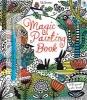 Watt, Fiona,Magic Painting Book