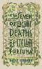 Grames Juliet,Seven or Eight Deaths of Stella Fortuna