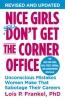 Frankel, Lois P.,Nice Girls Don`t Get the Corner Office