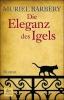 Barbery, Muriel,Die Eleganz des Igels