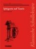 Goethe, Johann Wolfgang von,Iphigenie auf Tauris. Textausgabe mit Materialien