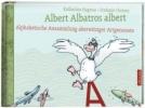 Hagena, Katharina,Albert Albatros albert