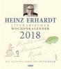 Erhardt, Heinz,Heinz Erhardt - Literarischer Wochenkalender 2018