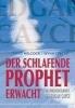 Wilcock, David,Der schlafende Prophet erwacht