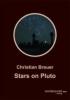 Breuer, Christian,Stars on Pluto