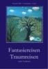 Hiller von Gaertringen-Krapf, Manuela,Fantasiereisen Traumreisen