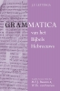 M.F.J.  Baasten, W.Th.  Peursen, J.P.  Lettinga,Grammatica van het Bijbels Hebreeuws en Leerboek van het Bijbels Hebreeuws (2 vols)