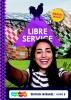 Nardy  Frijters-Getkate, Patrick  Schuitema, Esther  Tiggelers,Libre Service 5 havo Edition int?gr?e