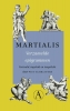 <b>Martialis</b>,Verzamelde epigrammen