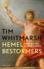 <b>Tim  Whitmarsh</b>,De hemelbestormers