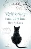 <b>Hiro  Arikawa</b>,Reisverslag van een kat