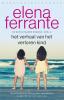 Elena  Ferrante,Het verhaal van het verloren kind
