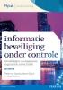 <b>Pieter van Houten, Marcel  Spruit, Koos  Wolters</b>,Informatiebeveiliging onder controle, 3e editie, toegangscode MyLab NL