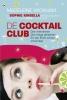 Sophie  Kinsella,De cocktailclub