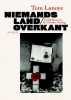 Tom  Lanoye,Niemands land/overkant