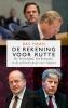 Bas  Haan,De rekening voor Rutte