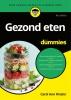 <b>Carol Ann  Rinzler</b>,Gezond eten voor Dummies, 6e editie