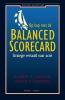 B.  Kaplan, D. P.  Norton,Op kop met de balanced scorecard