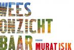 <b>Murat  Isik</b>,Wees onzichtbaar DL