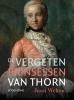 <b>Joost  Welten</b>,De vergeten prinsessen van Thorn (1700-1794)