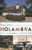<b>Mari  Smits</b>,Holambra. De moeizame beginjaren van een stukje Nederland in Brazili
