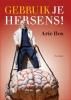 <b>Arie  Bos</b>,Gebruik je hersens!