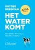 <b>Rutger  Bregman</b>,Het water komt
