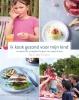 <b>Kristel  De Vogelaere</b>,Ik kook gezond voor mijn kind