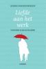 Alfons  Vansteenwegen,Liefde aan het werk
