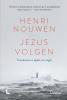 Henri Nouwen ,Jezus volgen