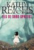 <b>Kathy  Reichs</b>,REICHS*ALS DE DOOD SPREEKT