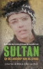 <b>Johan van de Beek, Claire van Dyck</b>,Sultan en de lokroep van de jihad