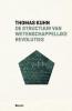 <b>Thomas  Kuhn</b>,De structuur van wetenschappelijke revoluties